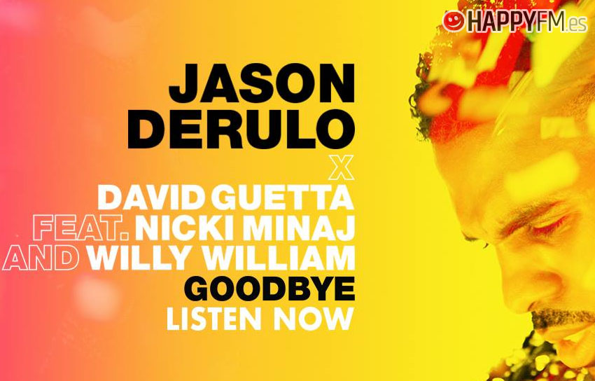 Goodbye De Jason Derulo David Guetta Nicki Minaj Y Willy William
