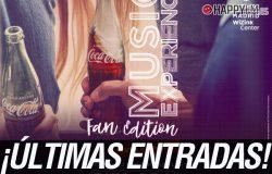 Últimas entradas para Coca-Cola Music Experience Fan Edition