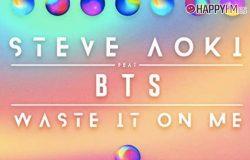 Waste It On Me De Bts Y Steve Aoki Letra En Espanol Y Audio Happyfm