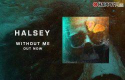 'Without me' de Halsey: letra en español y vídeo