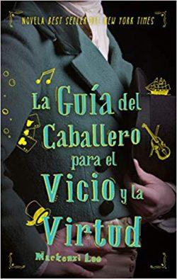 'La guía del caballero para el vicio y la virtud'