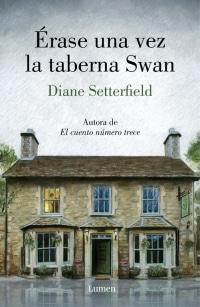 'Érase una vez la taberna Swan'