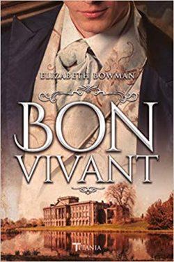 'Bon Vivant', de Elizabeth Bowman