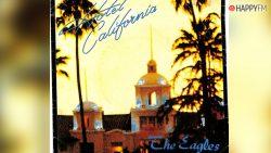 'Hotel California', Eagles: letra (en español), historia y vídeo