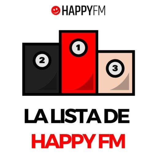 La Lista de Happy FM