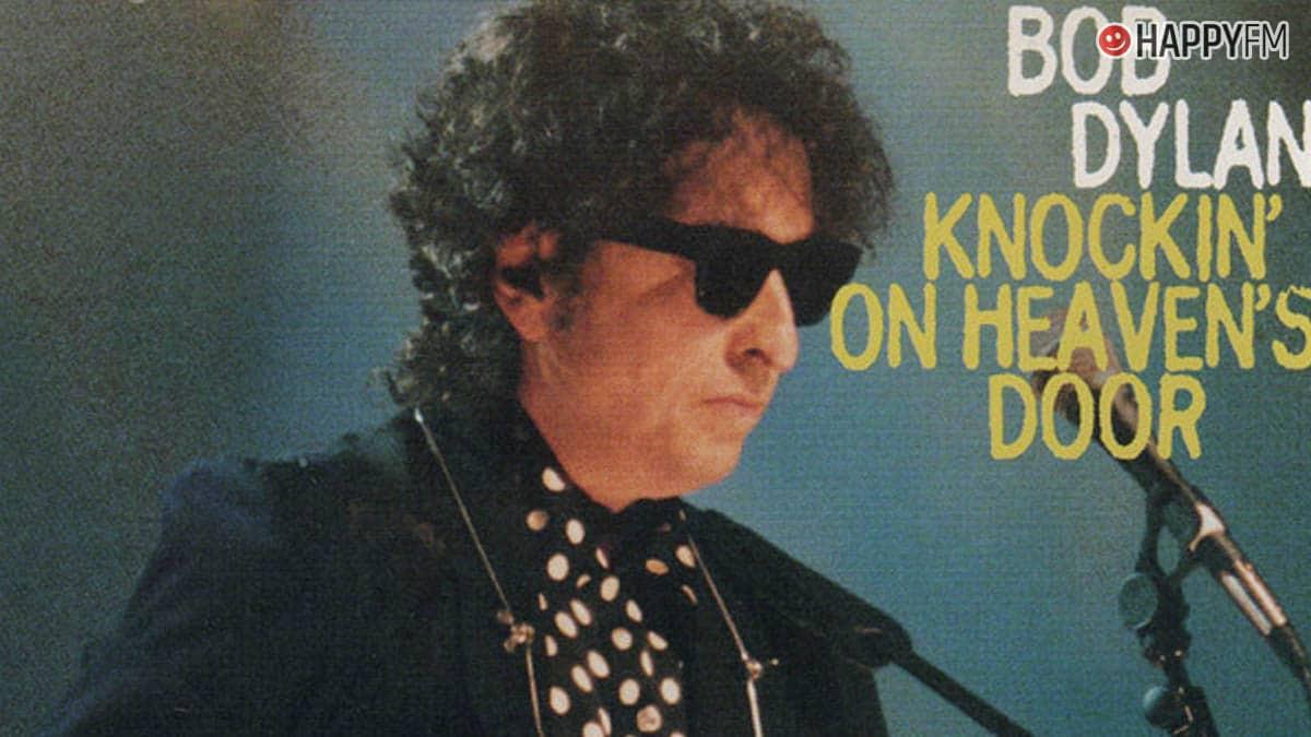 Knockin On Heaven S Door De Bob Dylan Letra En Español Historia Y Vídeo Happyfm